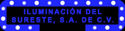 Iluminación del Sureste. Sistemas de Iluminación. Lámparas, Focos. Mérida, Yucatán